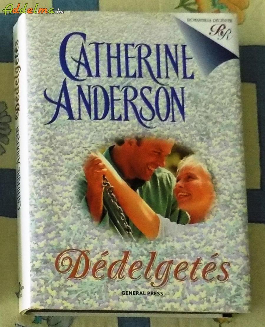 Catherine Andreson: Dédelgetés (1998)