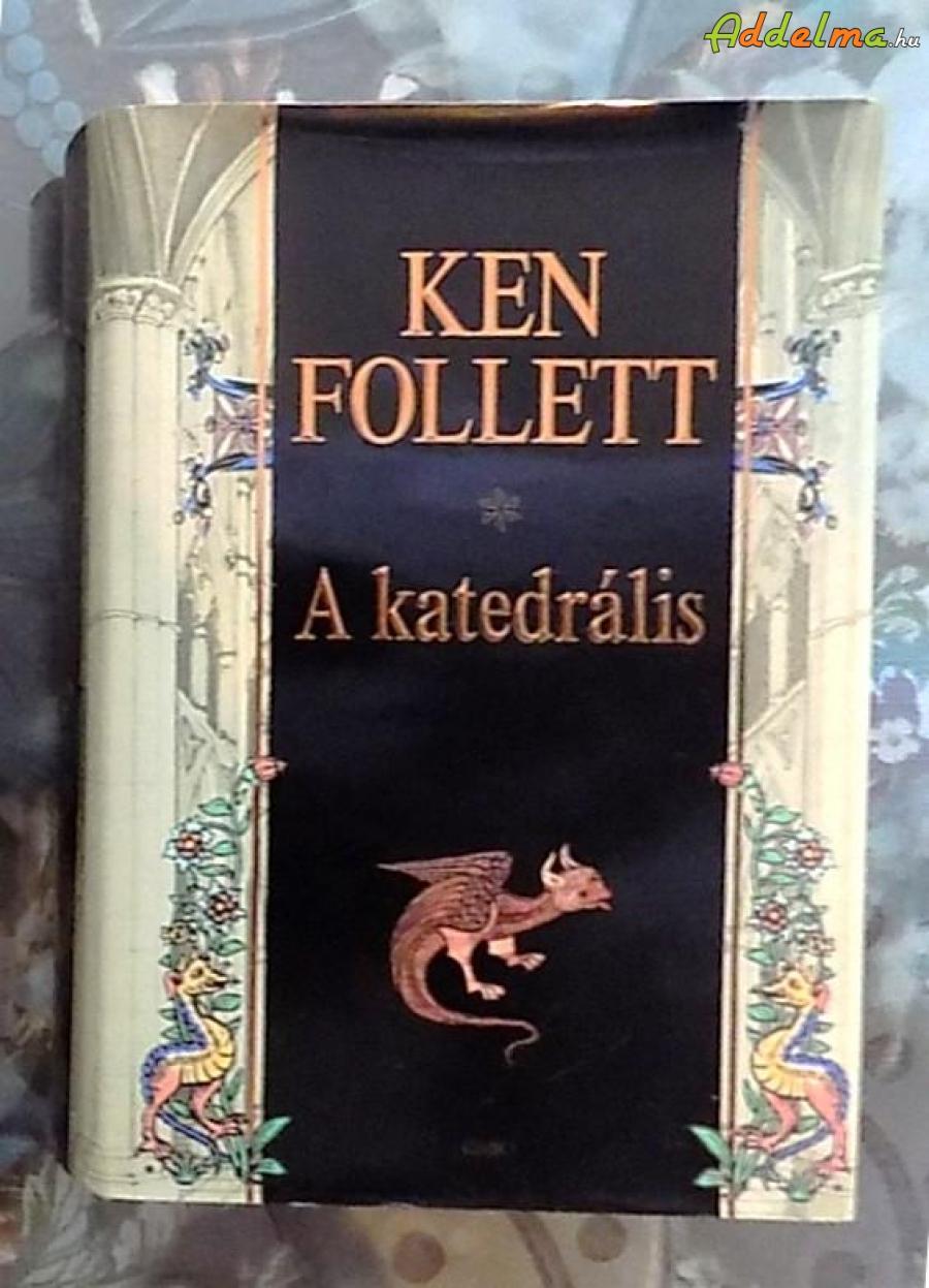 Ken Follett: A katedrális (2010 - Gabó)