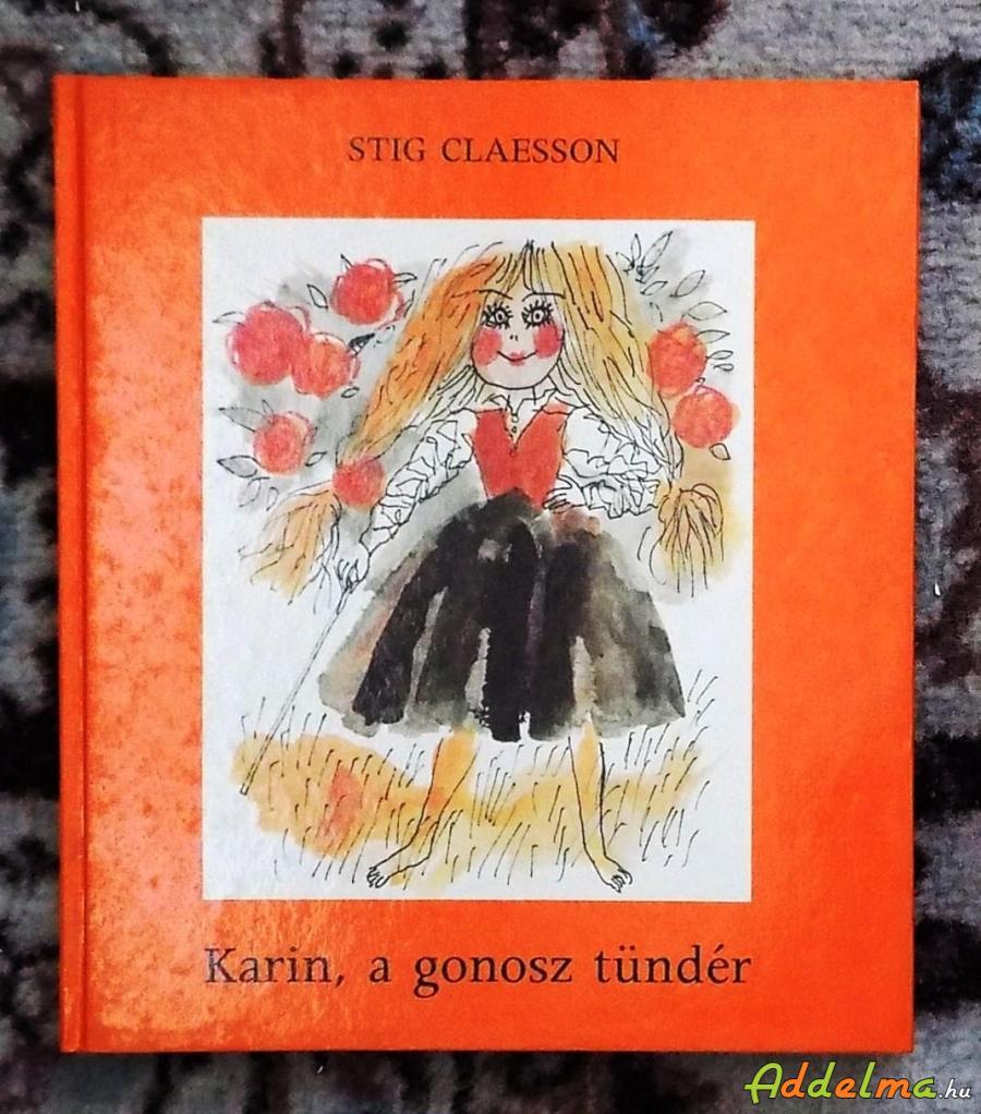 Stig Claesson: Karin a gonosz tündér (1987)