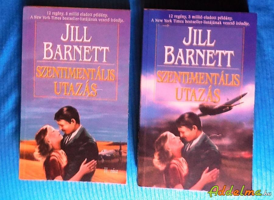 Jill Barnett: Szentimentális utazás I-II. (2003)
