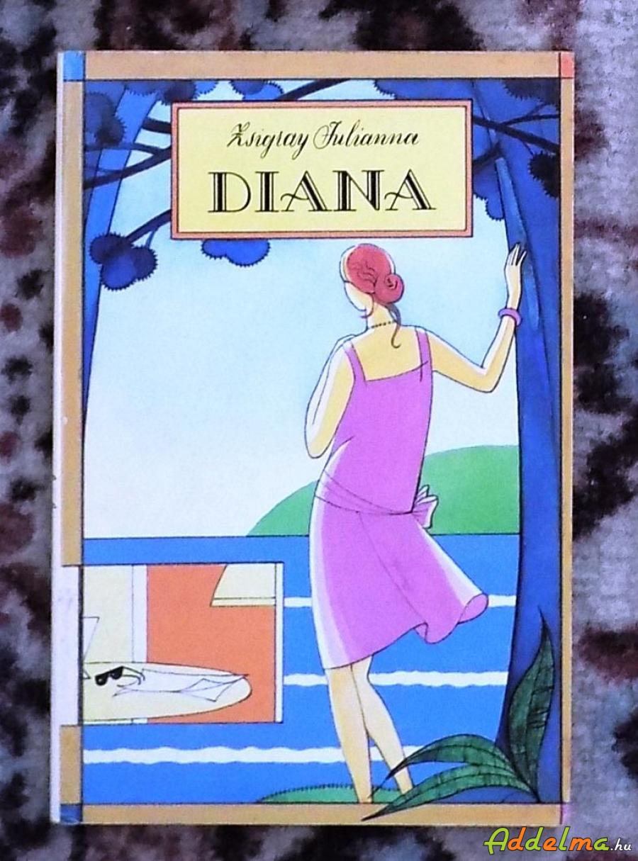 Zsigrai Julianna: Diana (Móra 1990)
