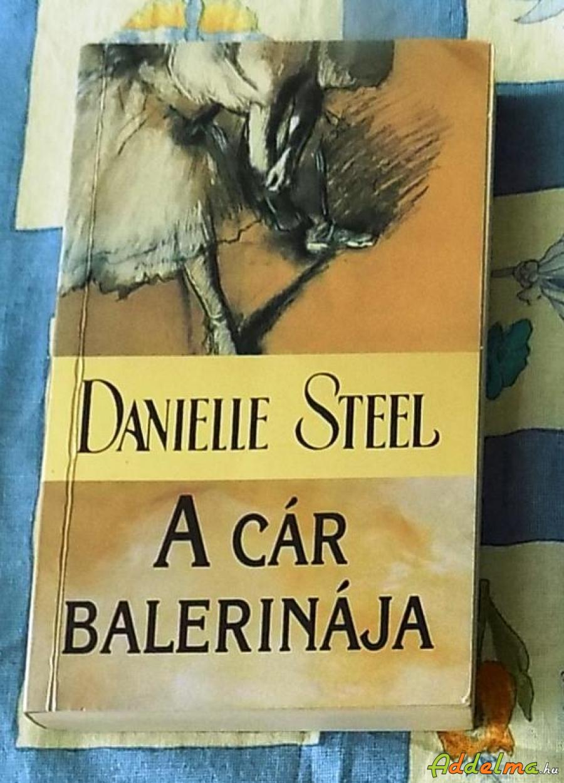 Danielle Steel: A cár balerinája