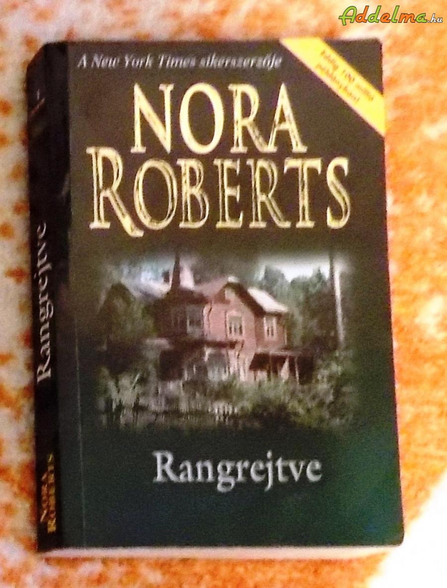 Nora Roberts - Rangrejtve