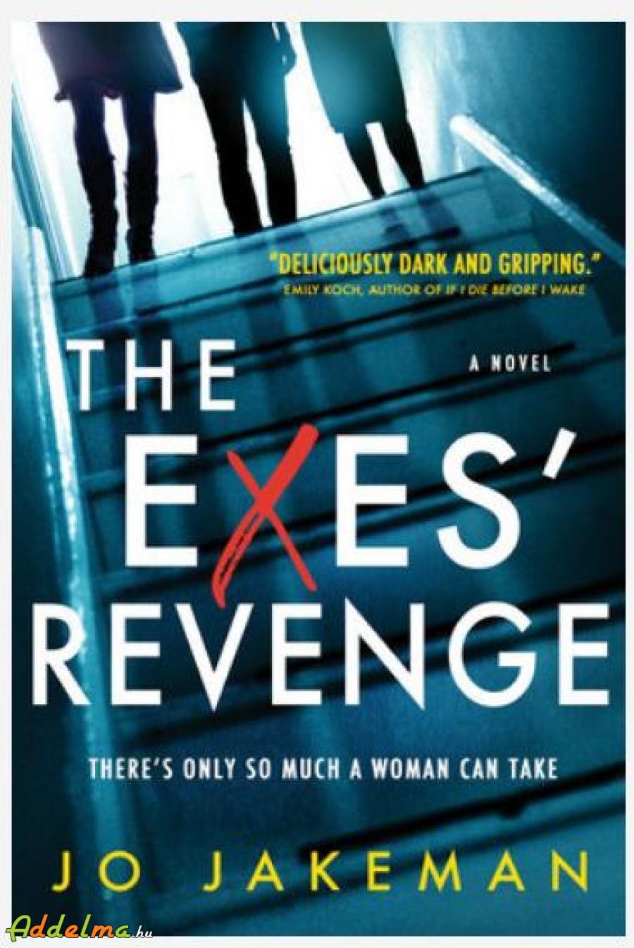Jo Jakeman: The Exes' Revenge