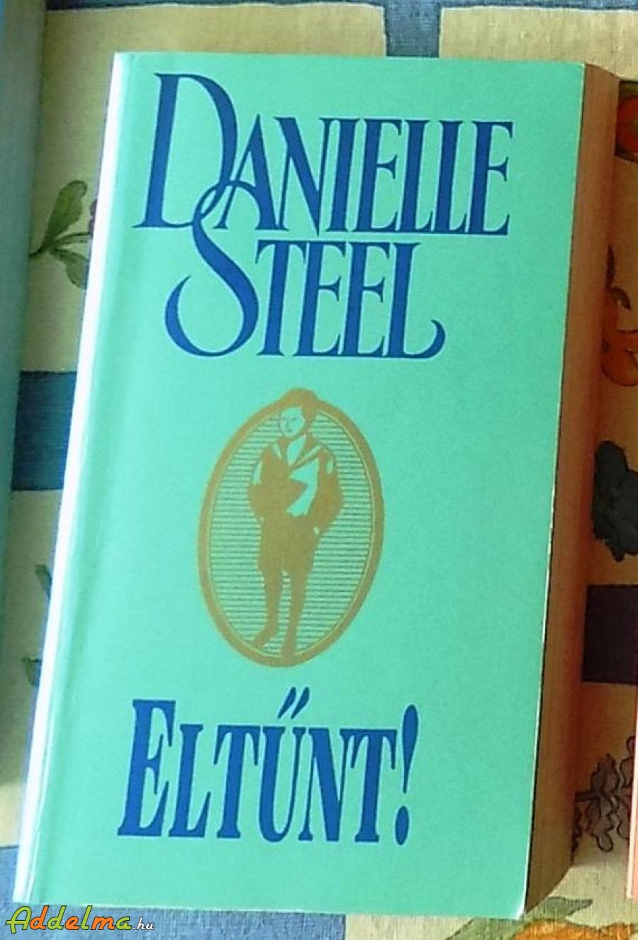 Danielle Steel - Eltűnt!