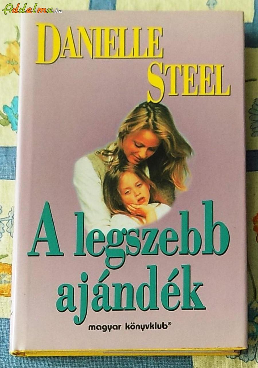 Danielle Steel - A legszebb ajándék (1995)