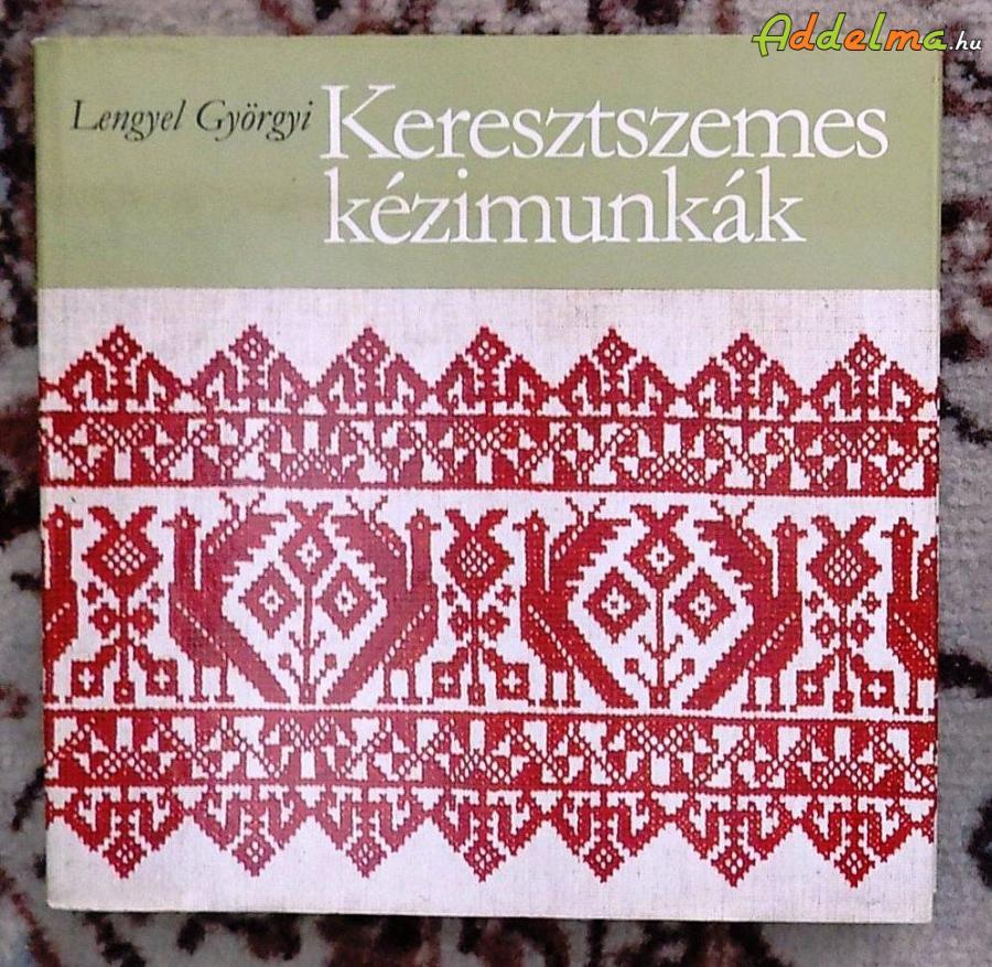 Lengyel Györgyi: Keresztszemes kézimunkák (Kossuth/1981)