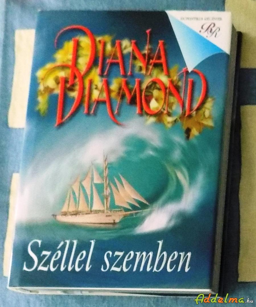 Diana Diamond: Széllel szemben