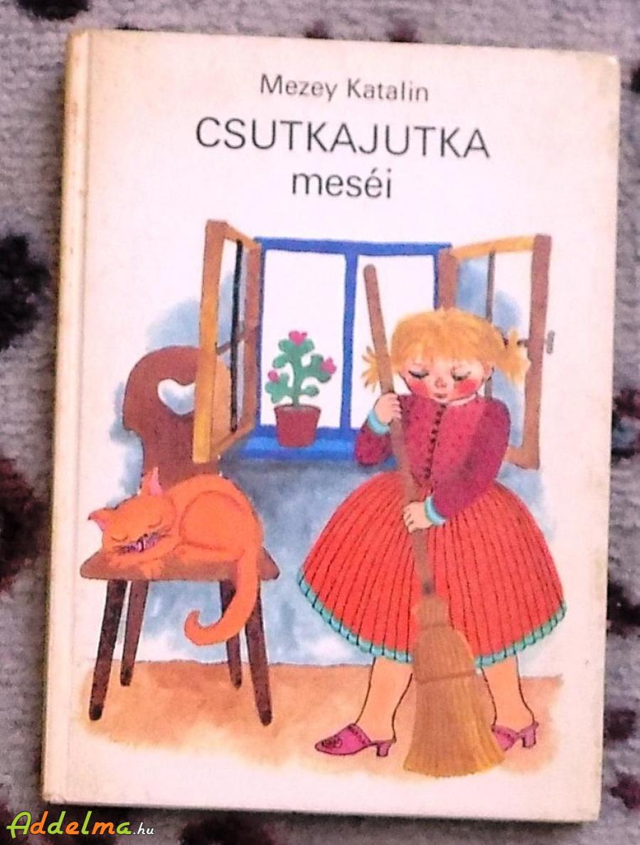 Mezey Katalin: Csutka Jutka meséi (Móra 1983)