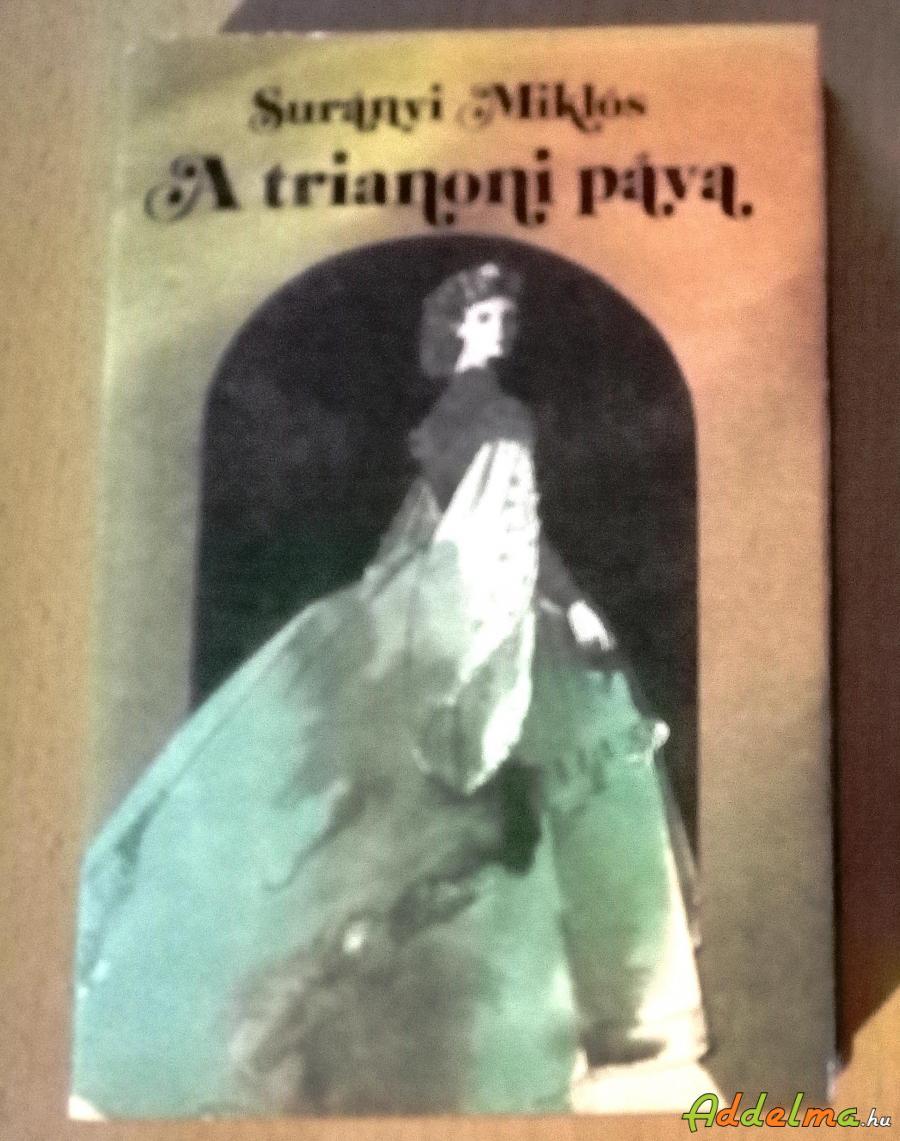 Surányi Miklós: A Trianoni páva