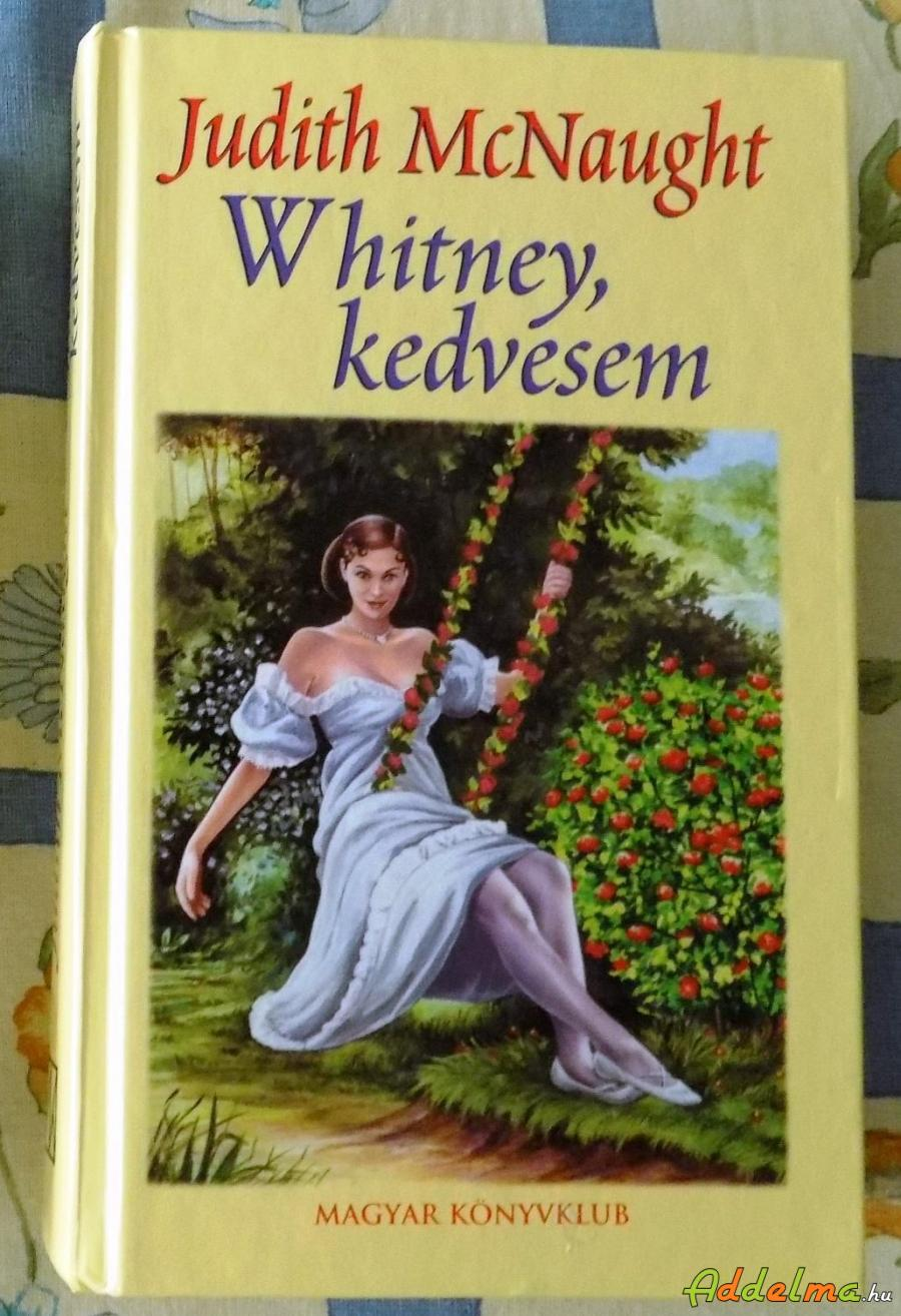 Judith McNaught: Whitney kedvesem (2002)