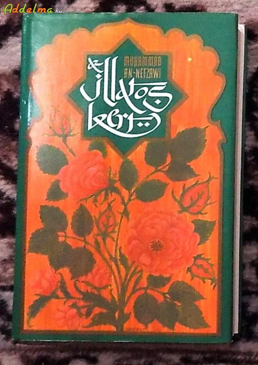 Muhammad an-Nefzawi: Illatos kert (Medicine/1983)