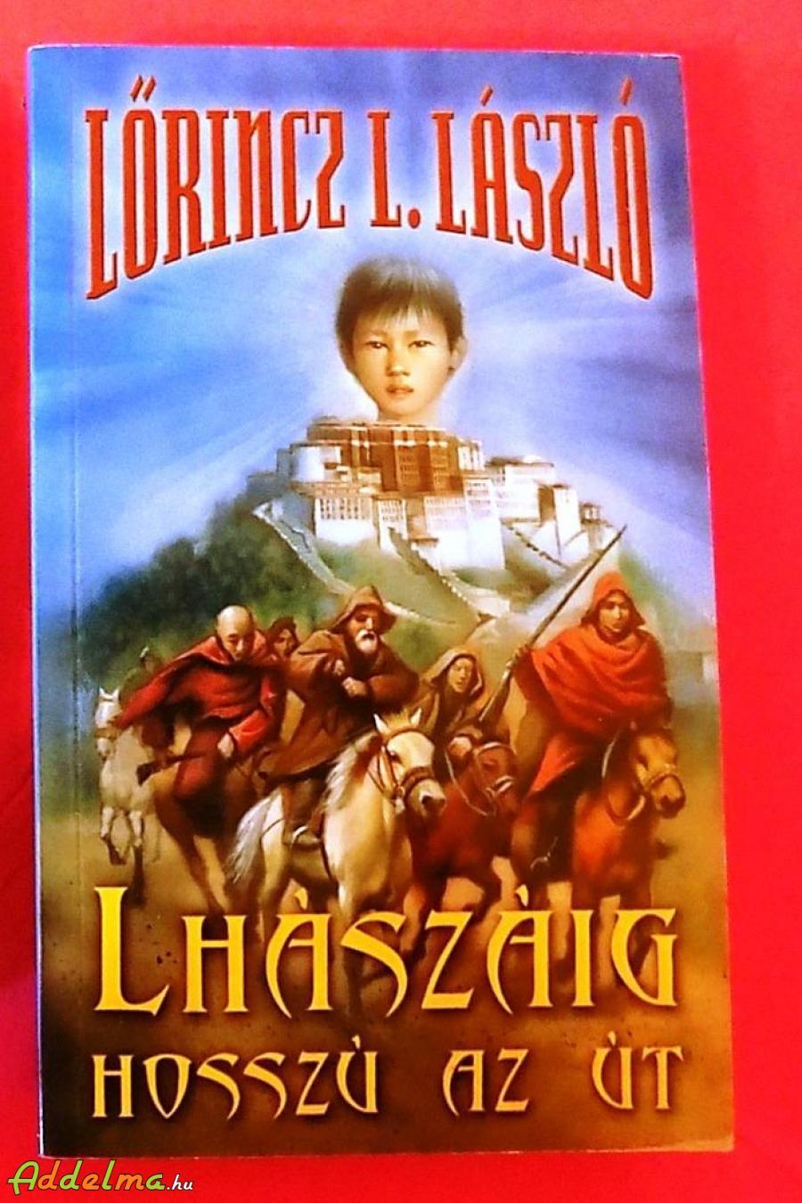 Lőrincz L. László: Lhászáig az út
