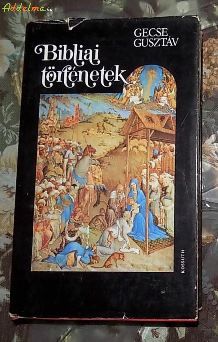 Gecse Gusztáv: Bibliai történetek (1985 - Kossuth)
