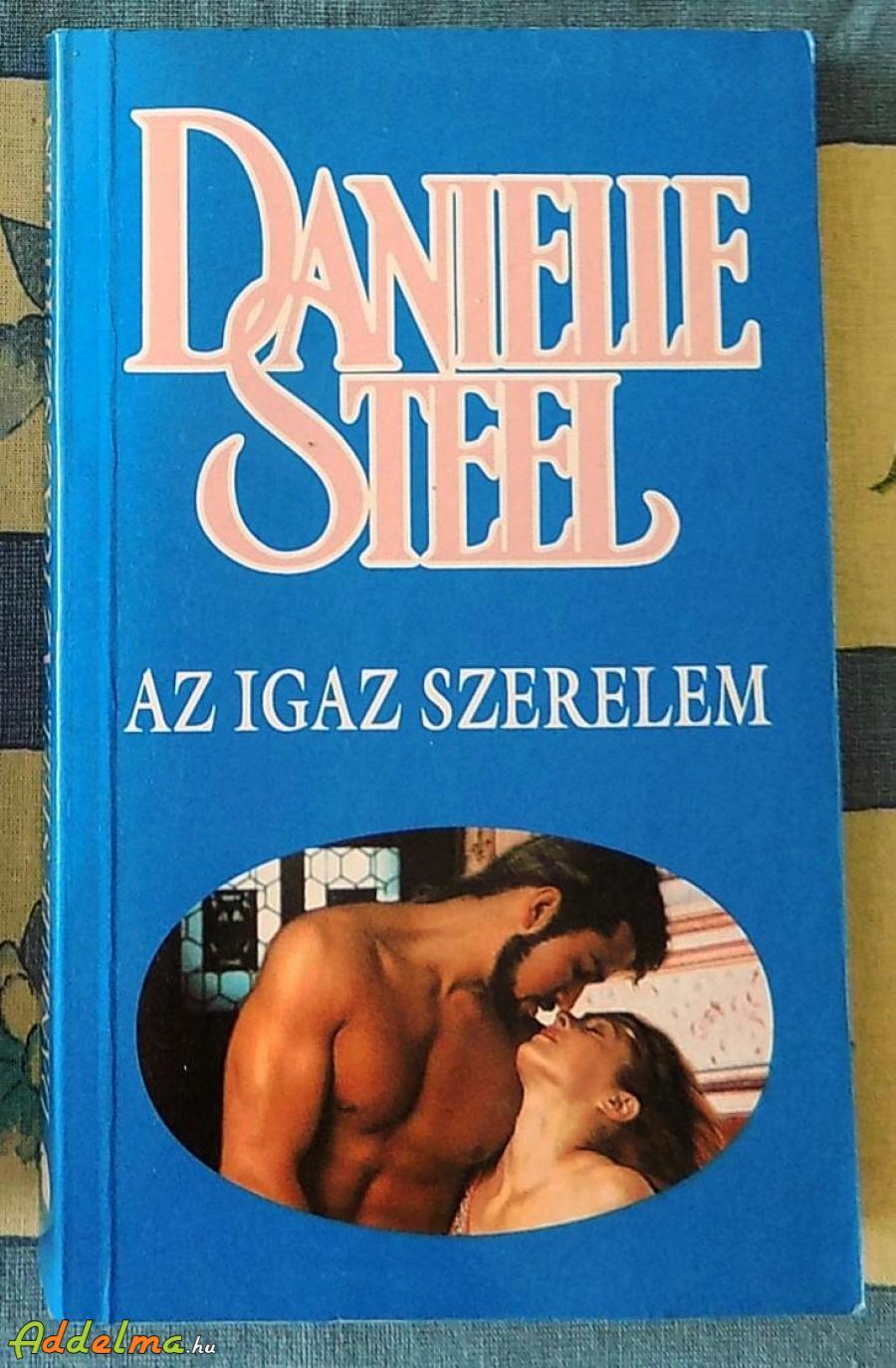 Danielle Steel: Az igazi szerelem
