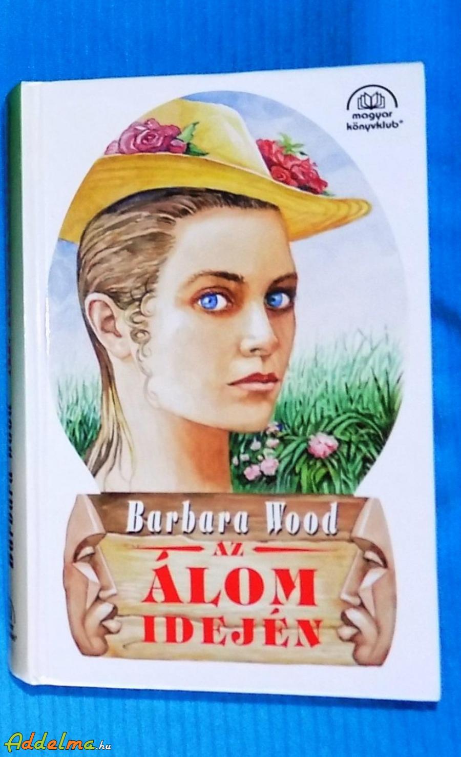 Barbara Wood: Az álom idején (1996)