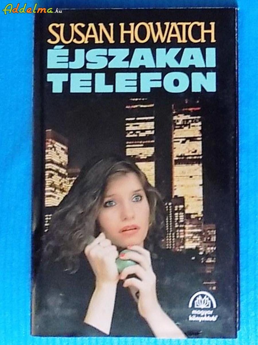 Susan Howatch: Éjszakai telefon (1994)