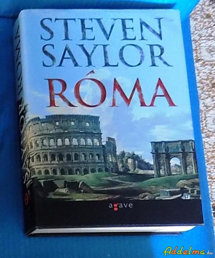 Steven Saylor: Róma (2007)