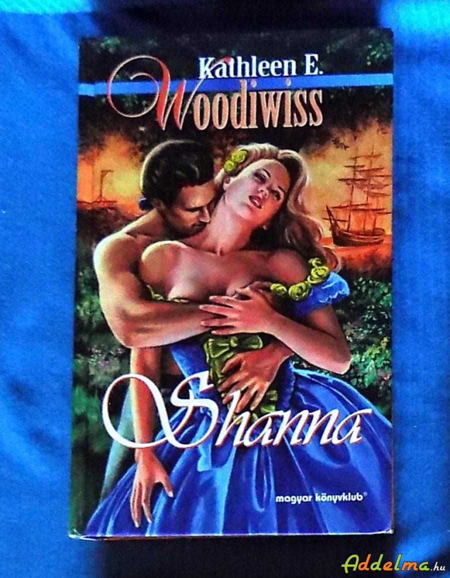 Kathleen E.Woodiwiss:Shanna (1998)