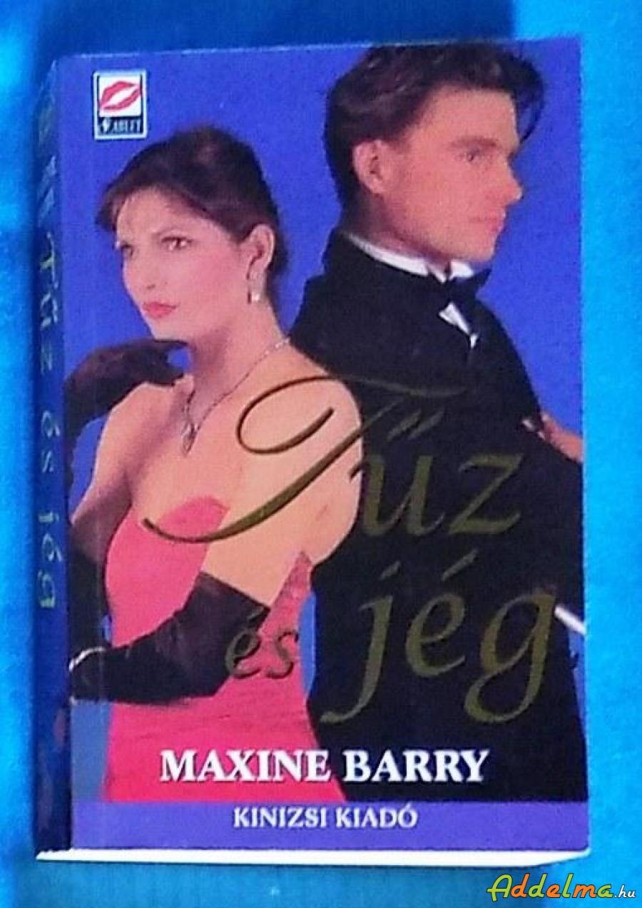 Maxine Barry: Tűz és jég (1998)