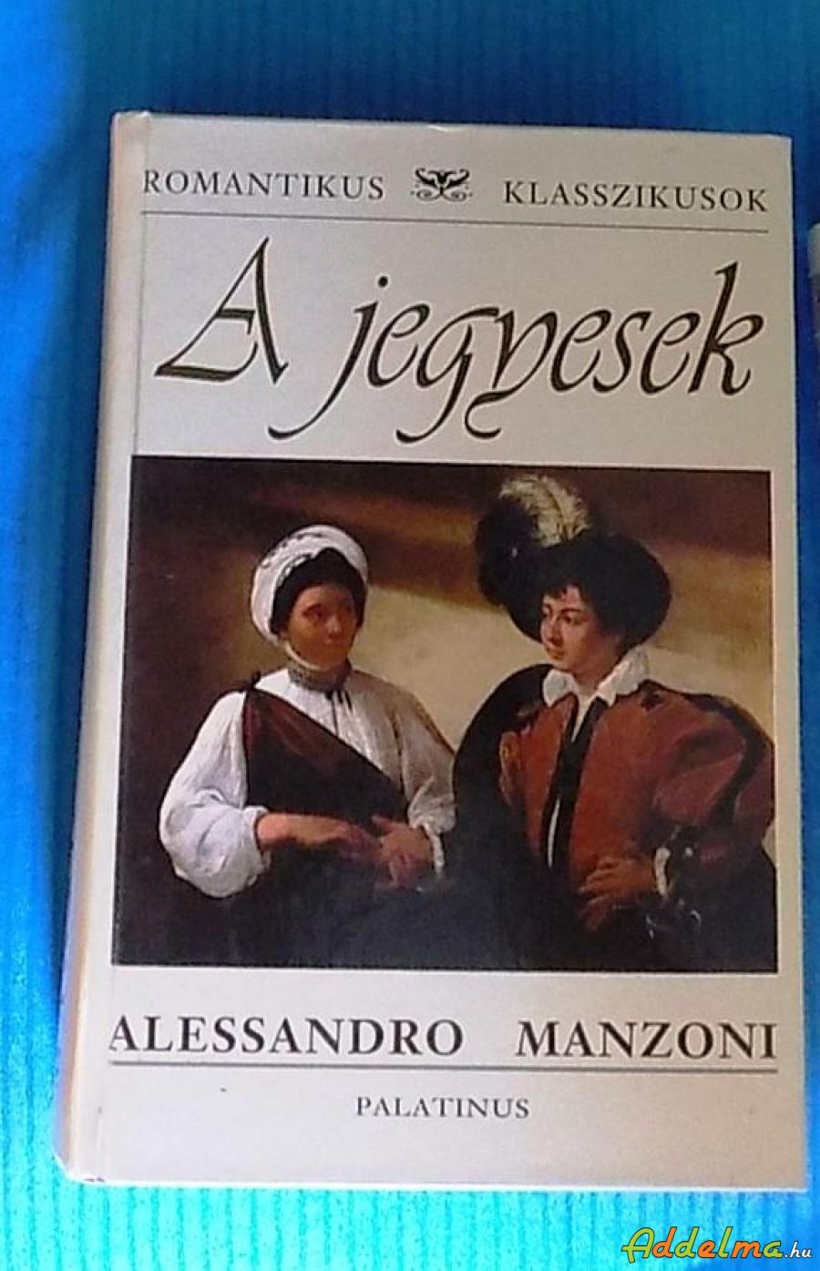 Alessandro Manzoni: A jegyesek (2008)