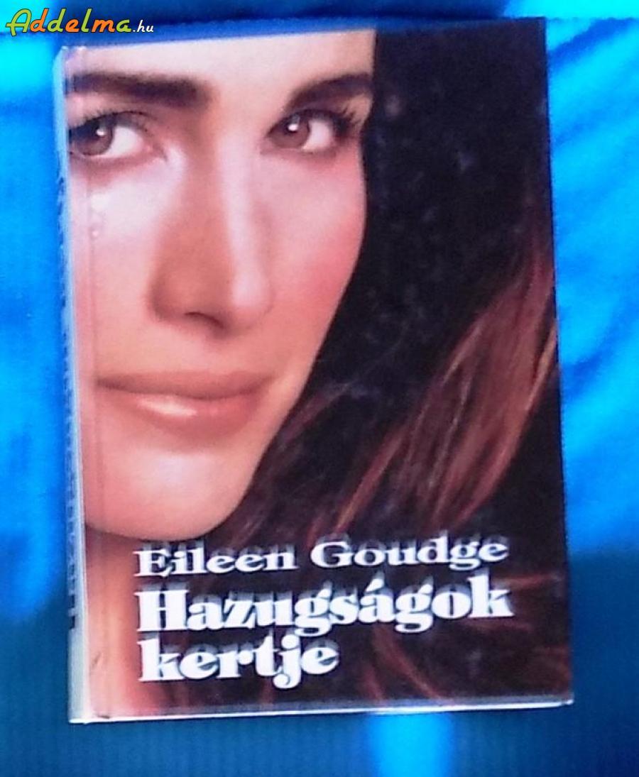 Eileen Goudge: Hazugságok kertje (1994)