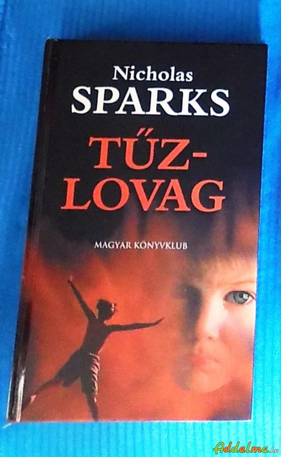 Nicholas Sparks: Tűzlovag (2002)