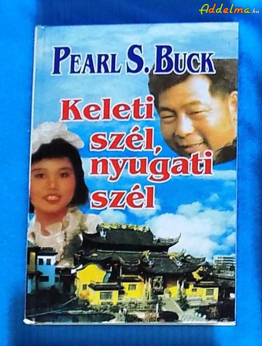 Pearl S. Buck: Keleti szél, nyugati szél (1994)