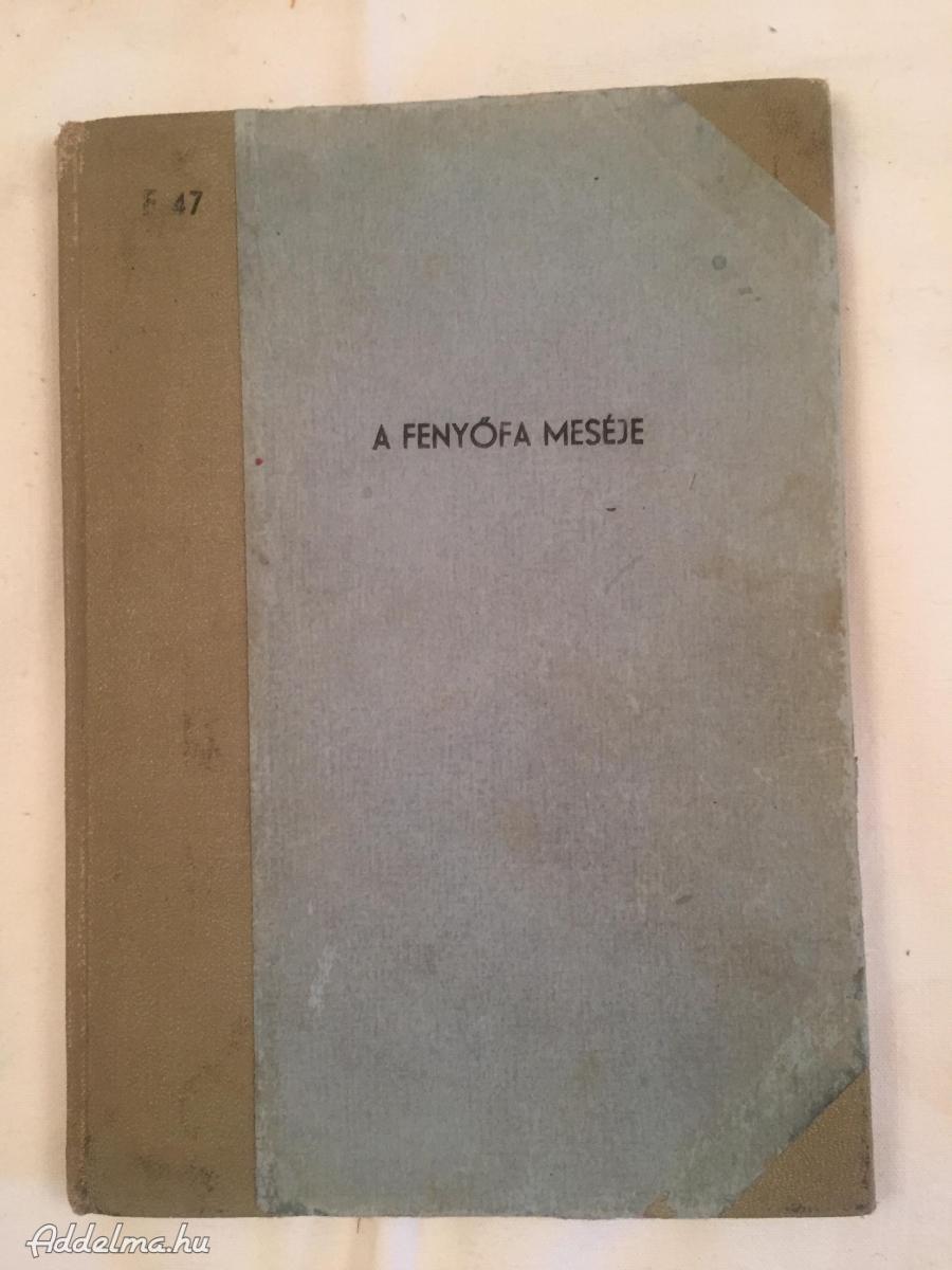 A fenyőfa meséje 1962