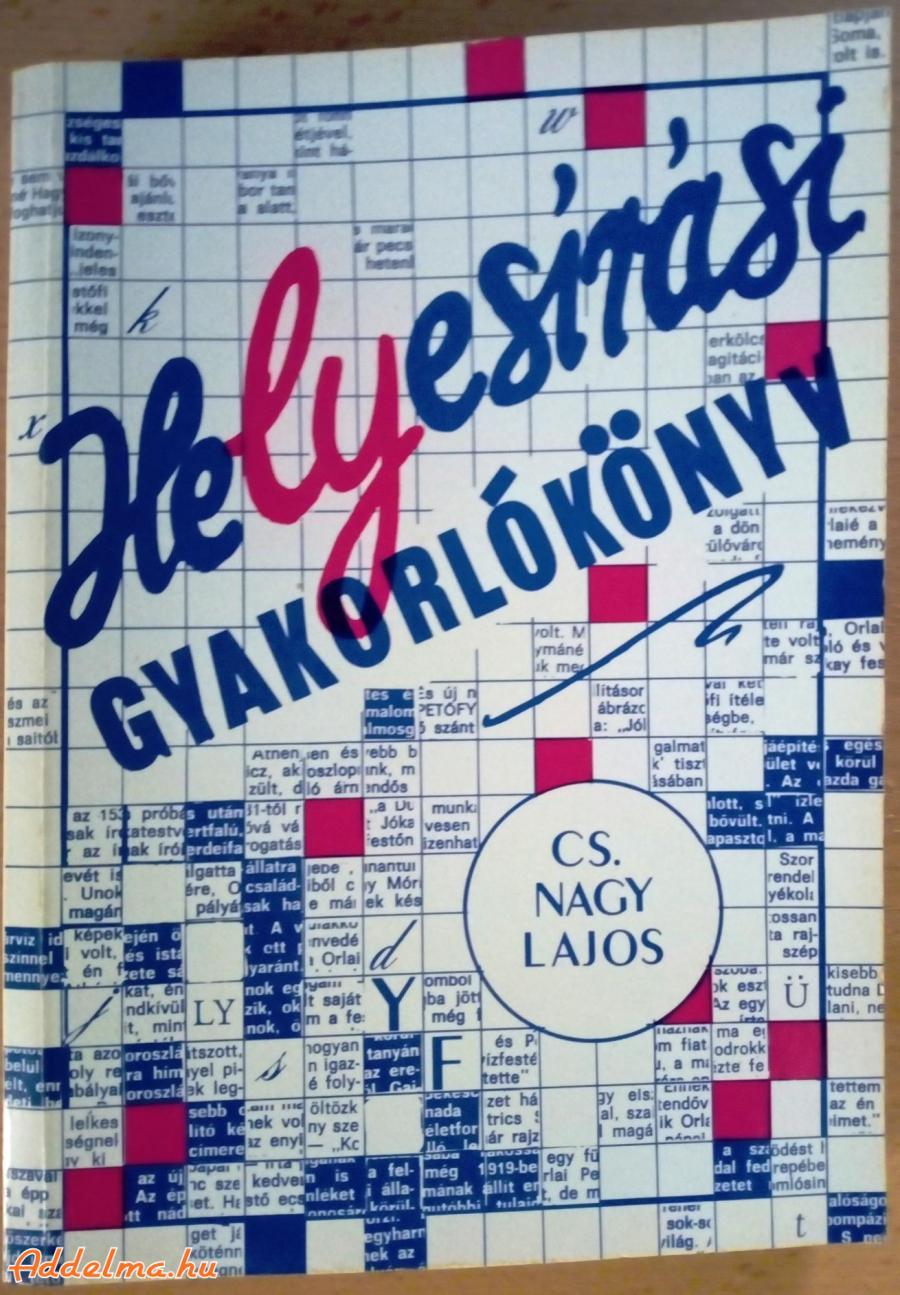 Cs. Nagy Lajos: Helyesírási gyakorlókönyv (1993)