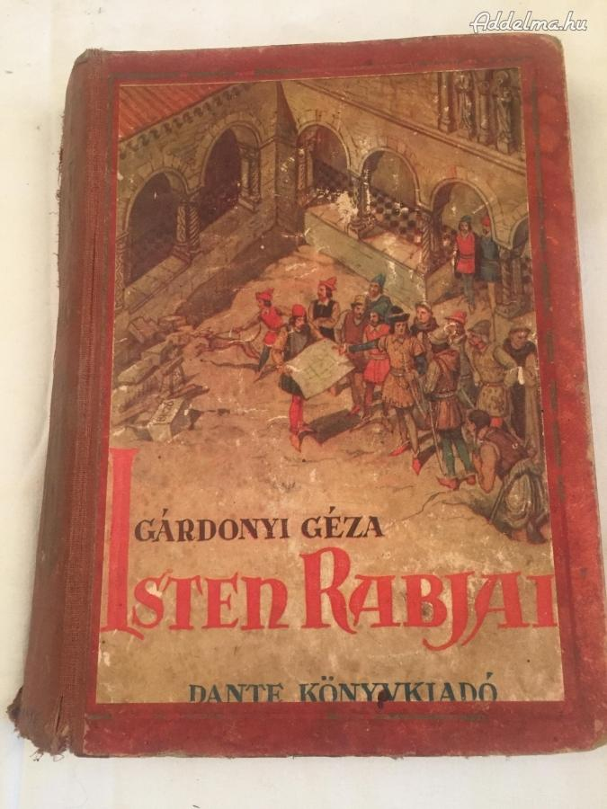Gárdonyi Géza: Isten rabjai