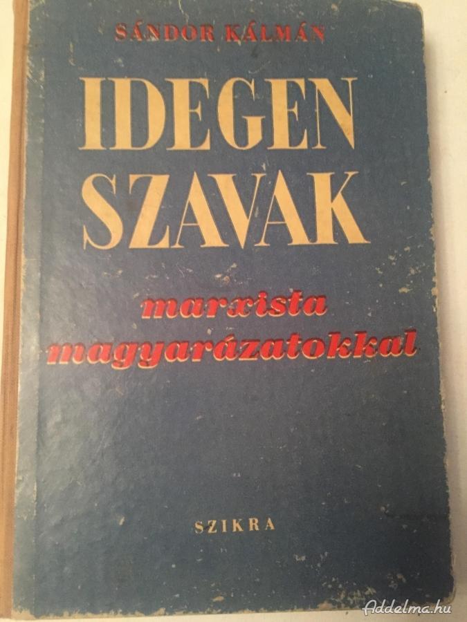 Idegen Szavak Marxista magyarázatokkal 1949