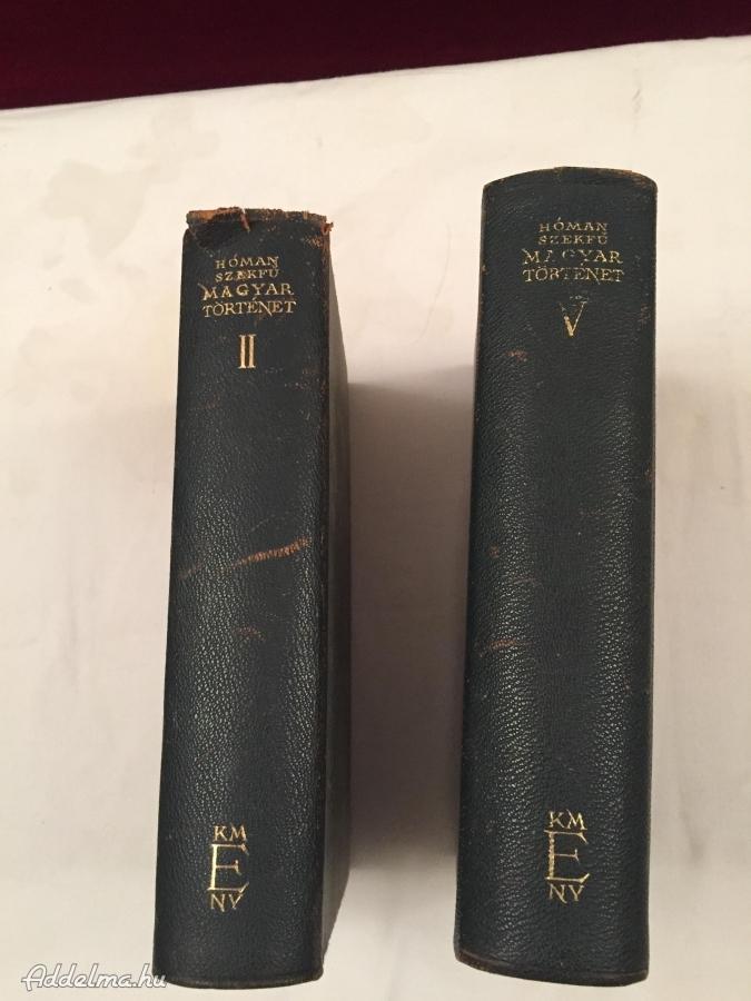 Magyar Történet II.kötet 1942,Magyar Történet V.kötet 1943
