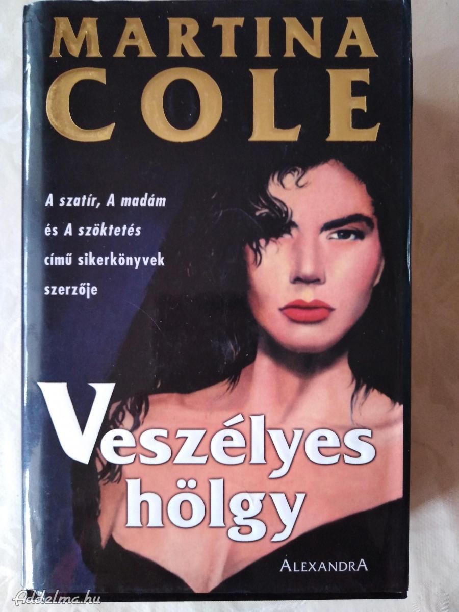 Martina Cole könyvek eladók.
