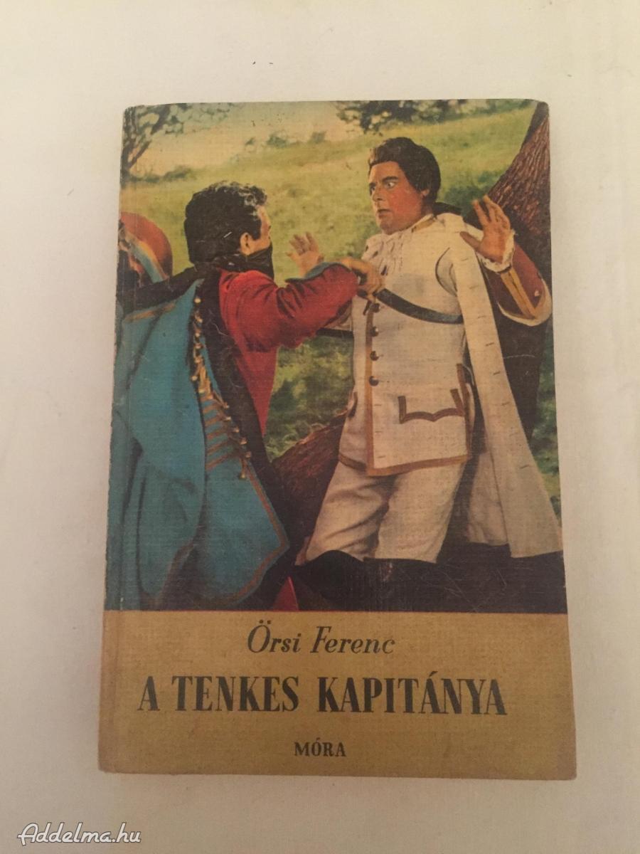 Örsi Ferenc: A Tenkes Kapitánya 1967