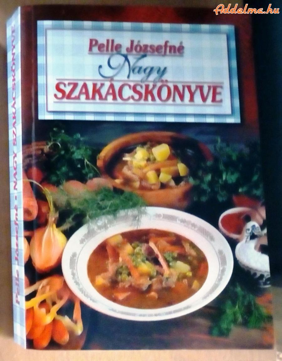 Pelle Józsefné: Nagy szakácskönyv
