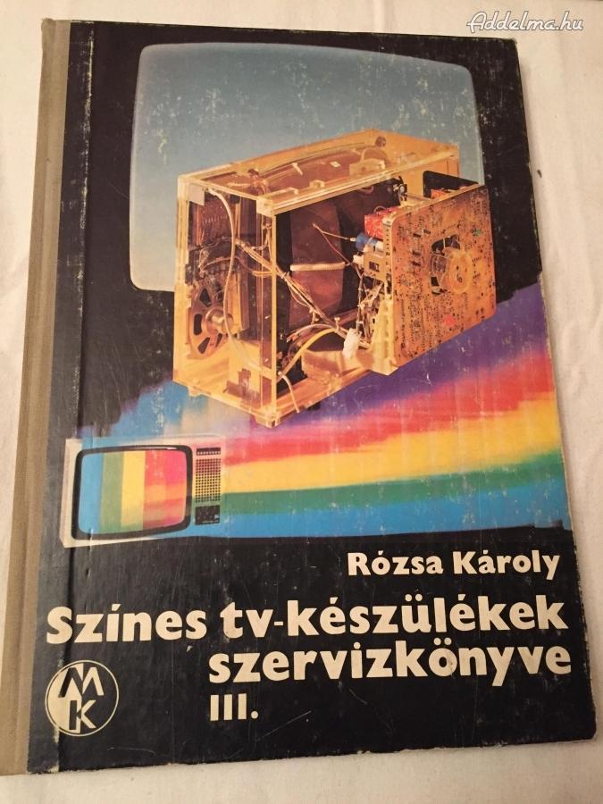 Színes TV készülékek szervízkönyve III.